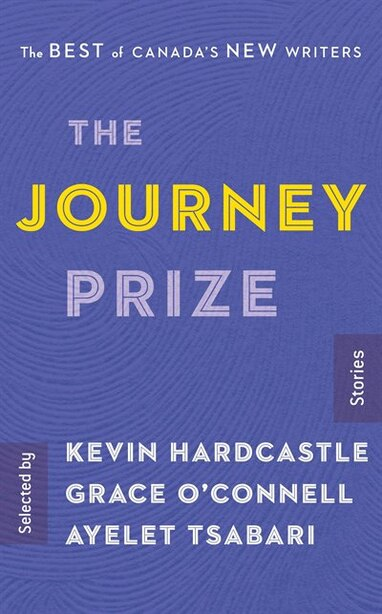 The Journey Prize Stories 29: The Best Of Canada's New Writers