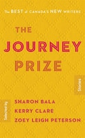 The Journey Prize Stories 30: The Best Of Canada's New Writers