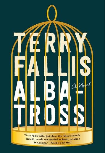 Albatross: A Novel by Terry Fallis