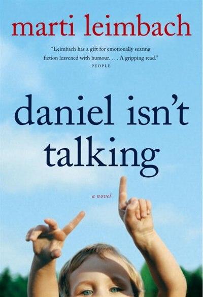 Daniel Isn't Talking by Marti Leimbach