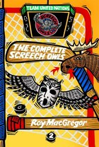 The Complete Screech Owls, Volume 2: Volume 2