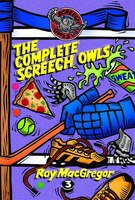 The Complete Screech Owls, Volume 3: Volume 3