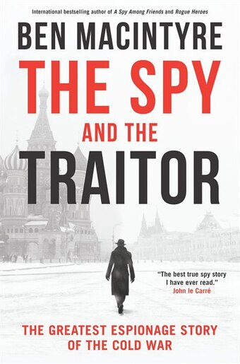 Image result for The Spy & the Traitor by Ben Macintyre