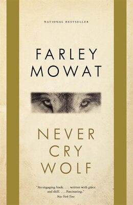 Book Never Cry Wolf by Farley Mowat