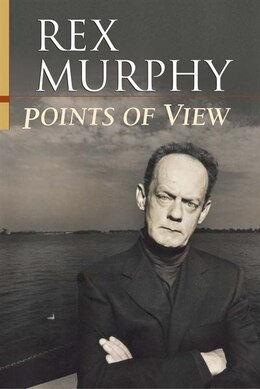 Book Points Of View by Rex Murphy