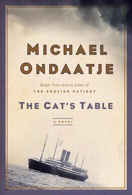 Book The Cat's Table by Ondaatje, Michael