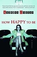 Book How Happy To Be by Katrina Onstad