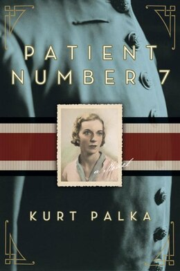Book Patient Number 7 by Kurt Palka