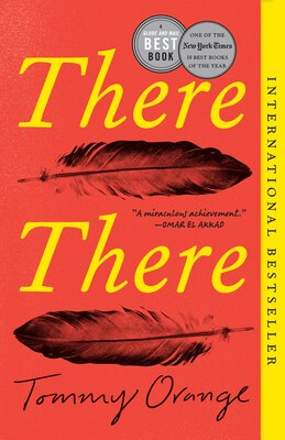 Book There There: A Novel by Tommy Orange