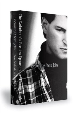 Book Becoming Steve Jobs: The Evolution Of A Reckless Upstart Into A Visionary Leader by Brent Schlender