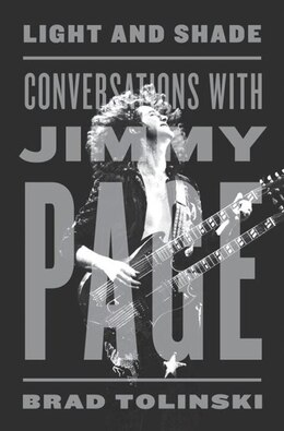Book Light And Shade: Conversations With Jimmy Page by Brad Tolinski