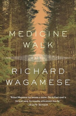 Book Medicine Walk by Richard Wagamese