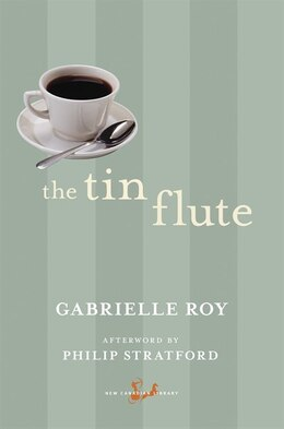 Book The Tin Flute by Gabrielle Roy