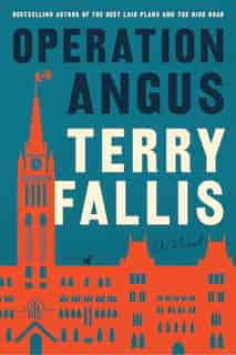 Operation Angus: A Novel by Terry Fallis
