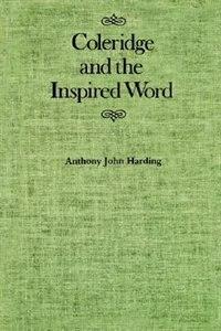 Coleridge and the Inspired Word
