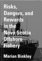 Risks, Dangers, and Rewards in the Nova Scotia Offshore Fishery
