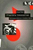 Flexible Innovation: Technological Alliances in Canadian Industry