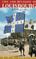 Life and Religion at Louisbourg, 1713-1758