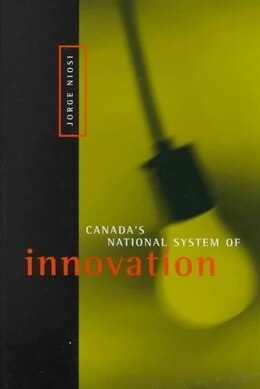 Book Canada's National System of Innovation by Jorge Niosi