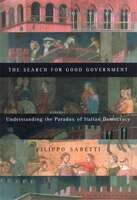 The Search for Good Government: Understanding the Paradox of Italian Democracy