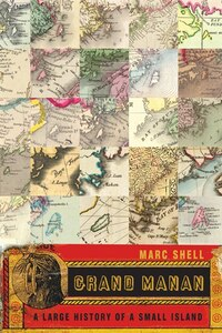 Grand Manan: A Large History of a Small Island