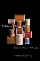 Patriotic Elaborations: Essays in Practical Philosophy