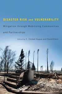 Disaster Risk and Vulnerability: Mitigation through Mobilizing Communities and Partnerships