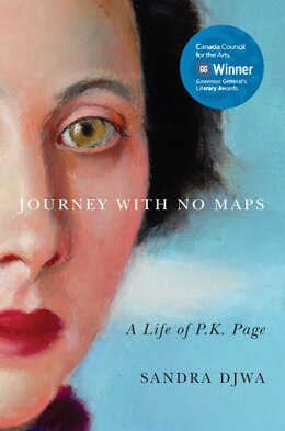 Book Journey with No Maps: A Life of P.K. Page by Sandra Djwa
