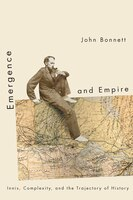 Emergence and Empire: Innis, Complexity, and the Trajectory of History