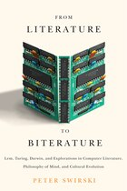From Literature to Biterature: Lem, Turing, Darwin, and Explorations in Computer Literature…