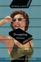 Designing Fictions: Literature Confronts Advertising