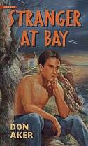 Stranger at Bay by Don Aker