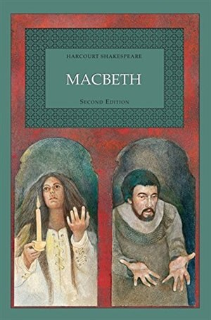 Harcourt Shakespeare: Macbeth by Ken Roy