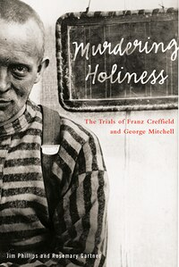 Murdering Holiness: The Trials of Franz Creffield and George Mitchell