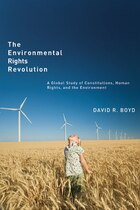 The Environmental Rights Revolution: A Global Study of Constitutions, Human Rights, and the…