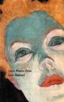 LOVE MINUS ZERO by LORI HAHNEL
