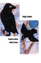 Conversation With Crows
