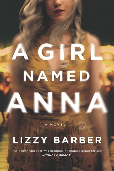 A Girl Named Anna by Lizzy Barber