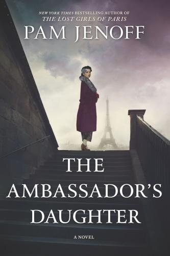 The Ambassador's Daughter: A Novel by Pam Jenoff