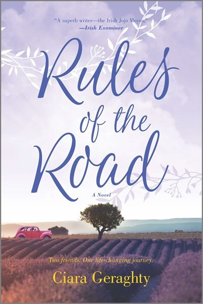 Rules Of The Road: A Novel by Ciara Geraghty