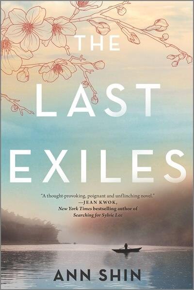 The Last Exiles: A Novel by Ann Shin