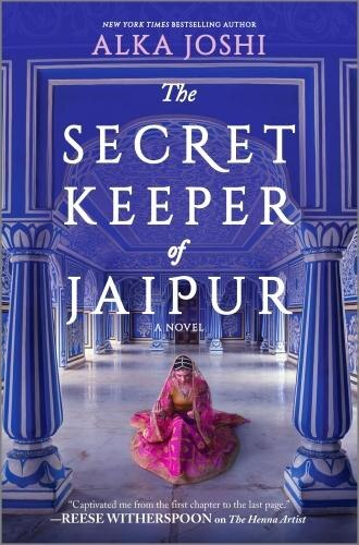 The Secret Keeper Of Jaipur: A Novel by Alka Joshi