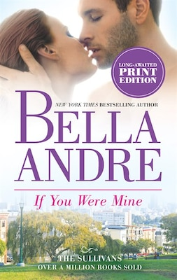 Book If You Were Mine by Bella Andre