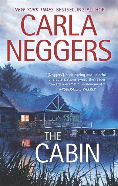 The Cabin by Carla Neggers