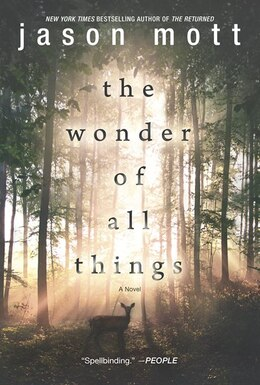 Book The Wonder Of All Things by Jason Mott