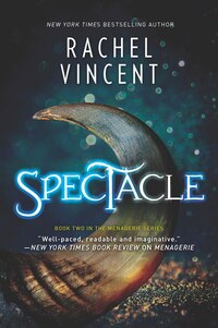 Spectacle: A Novel