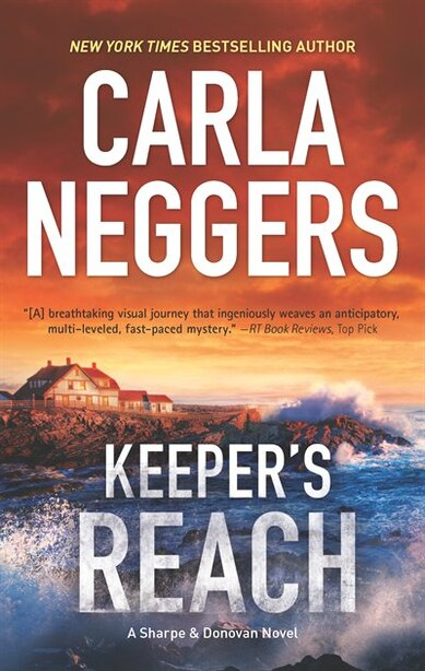 Keeper's Reach: A Gripping Tale Of Romantic Suspense And Page-turning Action by Carla Neggers