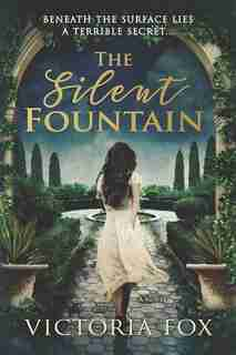 The Silent Fountain by Victoria Fox