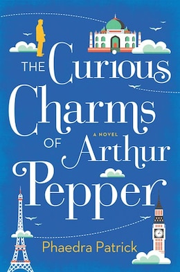 Book The Curious Charms Of Arthur Pepper by Phaedra Patrick