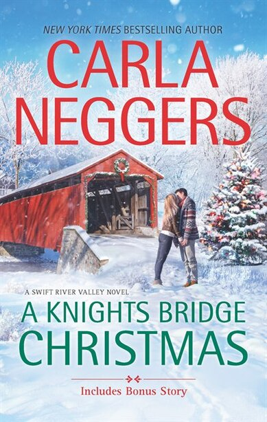 A Knights Bridge Christmas: An Anthology by Carla Neggers